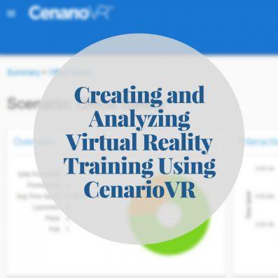 Creating and Analyzing Virtual Reality Training Using CenarioVR 2