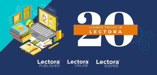 20 Hidden Tricks in Lectora