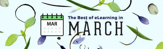 The Best of eLearning in March