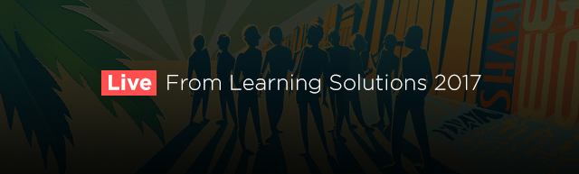Live From Learning Solutions 2017