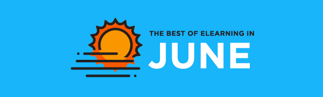The Best of eLearning in June