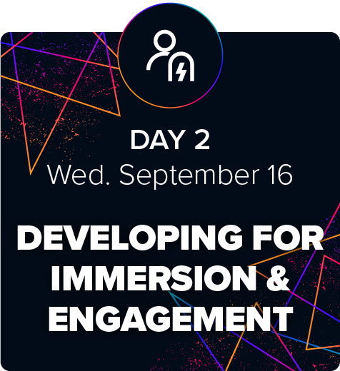 eLBX Online 2020 — Day 2 — Developing For Immersion & Engagement
