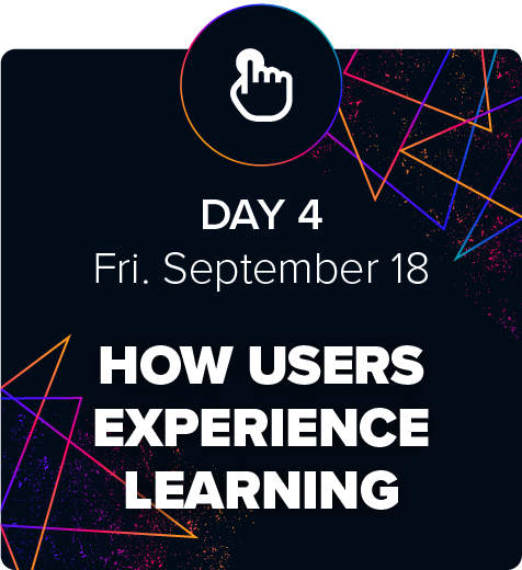 eLBX Online 2020 — Day 4 — How Users Experience Learning